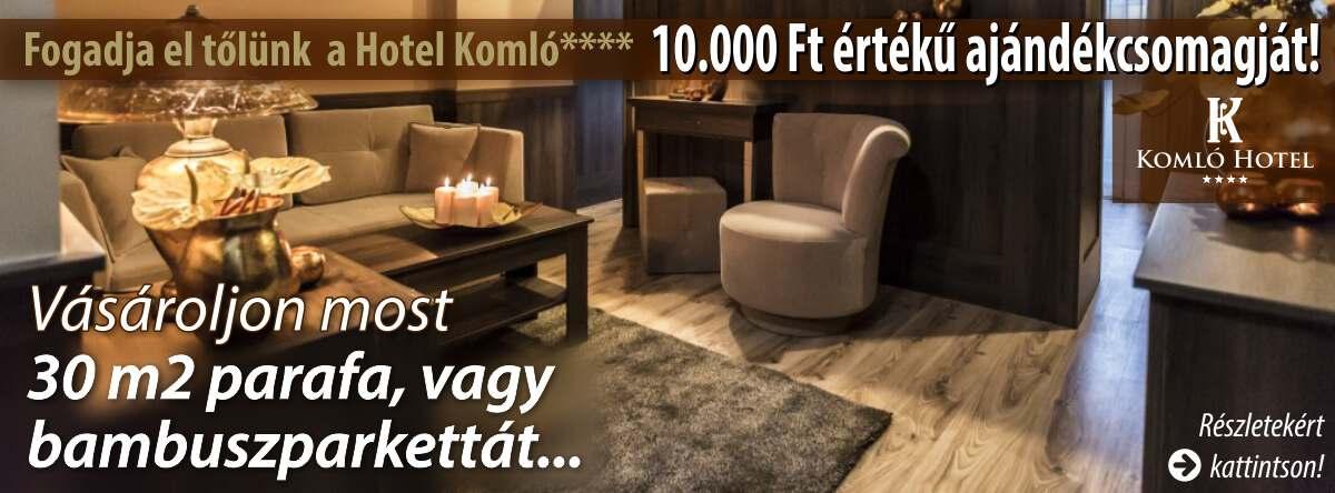 OLA parketta és Komló Hotel Gyula **** közös akciója